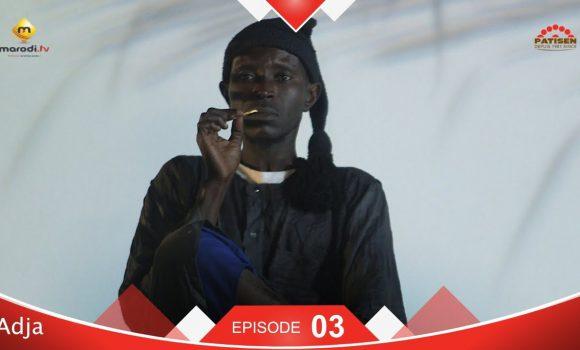 Série ADJA – Episode 3